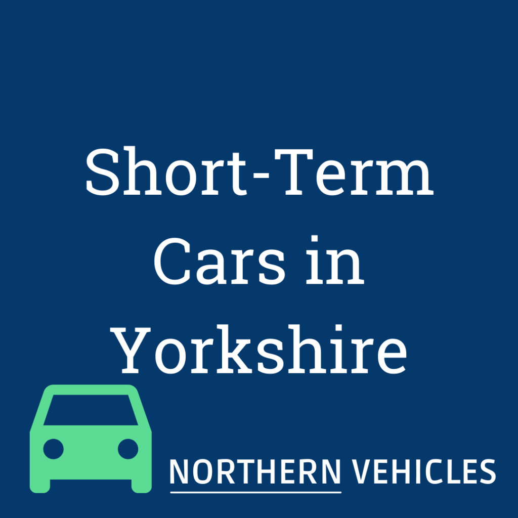 Short Term Cars in Yorkshire